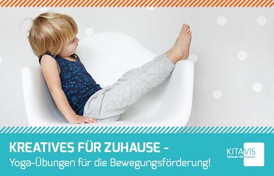 Stoerer-Kreatives-fuer-Zuhause-Yoga-Uebungen-fuer-die-Bewegungsfoerderung-Kitavis.jpg